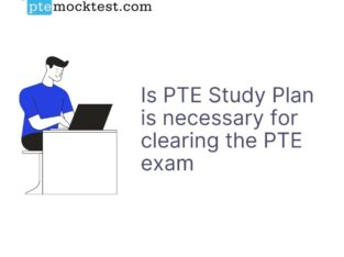 Is PTE Study Plan is necessary for clearing the PT